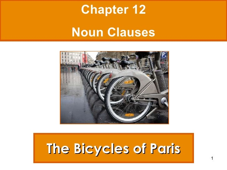 The Bicycles of Paris Chapter 12 Noun Clauses