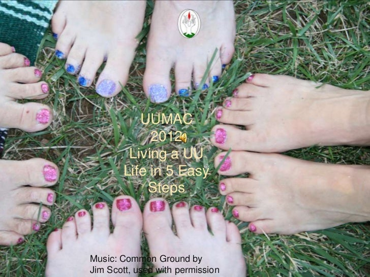 UUMAC           What is            2012          UUMAC?        Living a UU       Life in 5 Easy           StepsMusic: Comm...