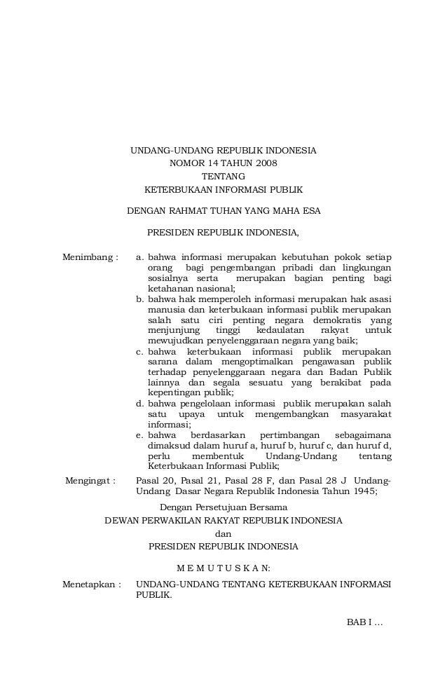 UNDANG-UNDANG REPUBLIK INDONESIA NOMOR 14 TAHUN 2008 TENTANG KETERBUKAAN INFORMASI PUBLIK DENGAN RAHMAT TUHAN YANG MAHA ES...