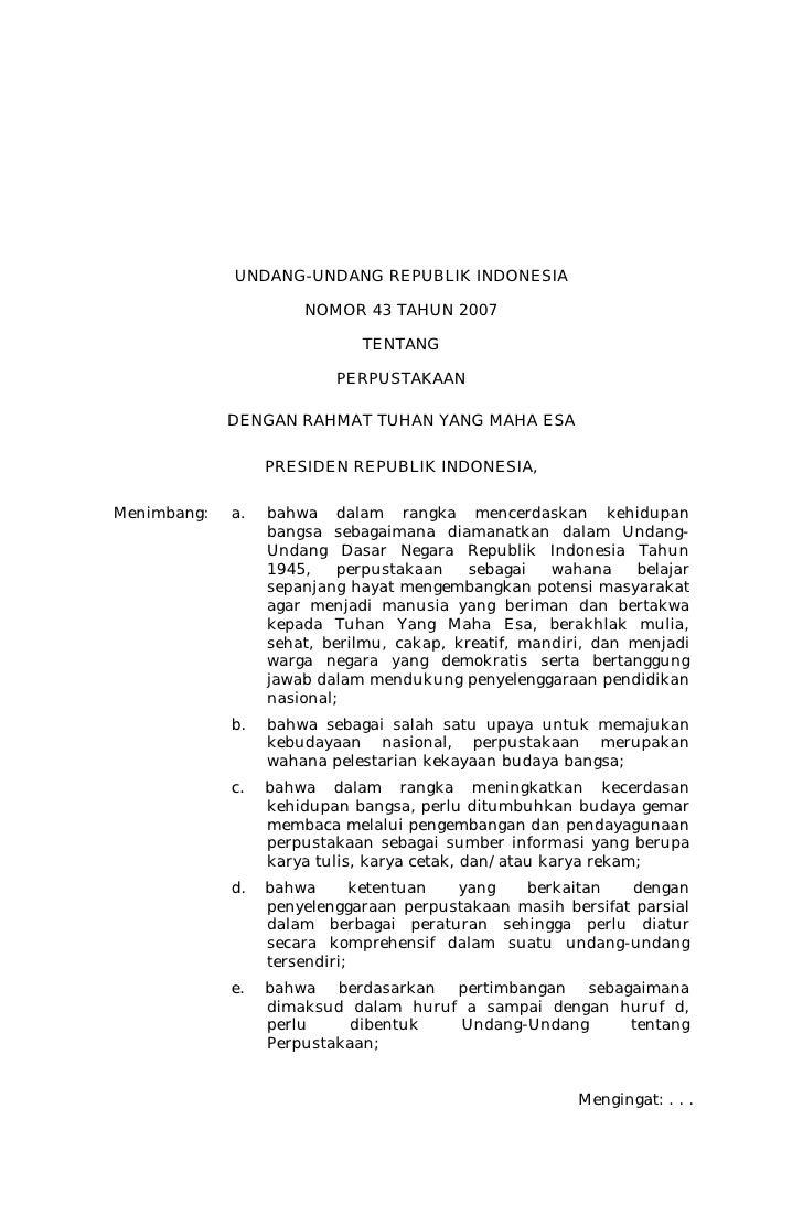 UNDANG-UNDANG REPUBLIK INDONESIA                      NOMOR 43 TAHUN 2007                             TENTANG             ...