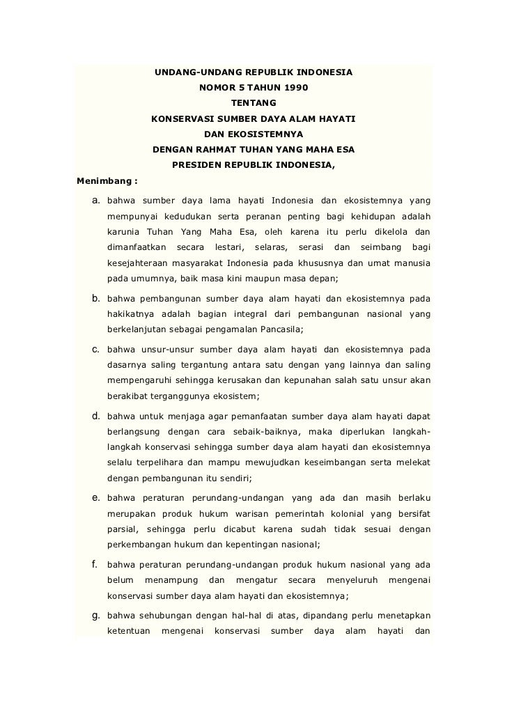 UNDANG-UNDANG REPUBLIK INDONESIA                          NOMOR 5 TAHUN 1990                                    TENTANG   ...