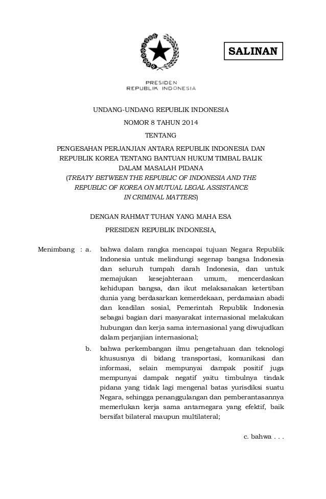 Uu no 8 th 2014 ttg perjanjian ant ri dan republik korea ttg bantuan hukum timbal balik dalam masalah pidana