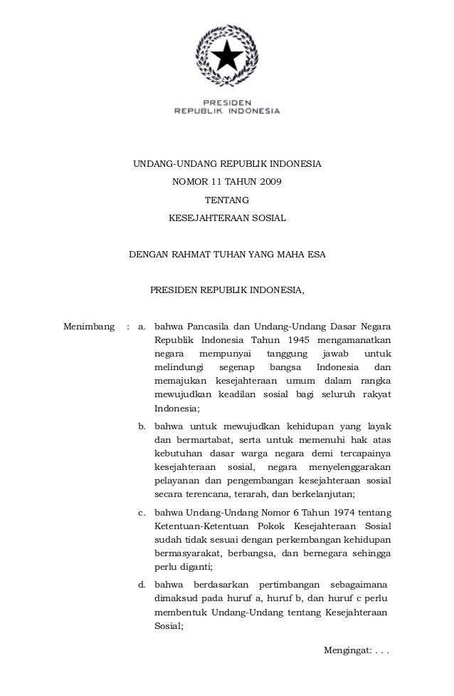 UNDANG-UNDANG REPUBLIK INDONESIA                     NOMOR 11 TAHUN 2009                              TENTANG             ...