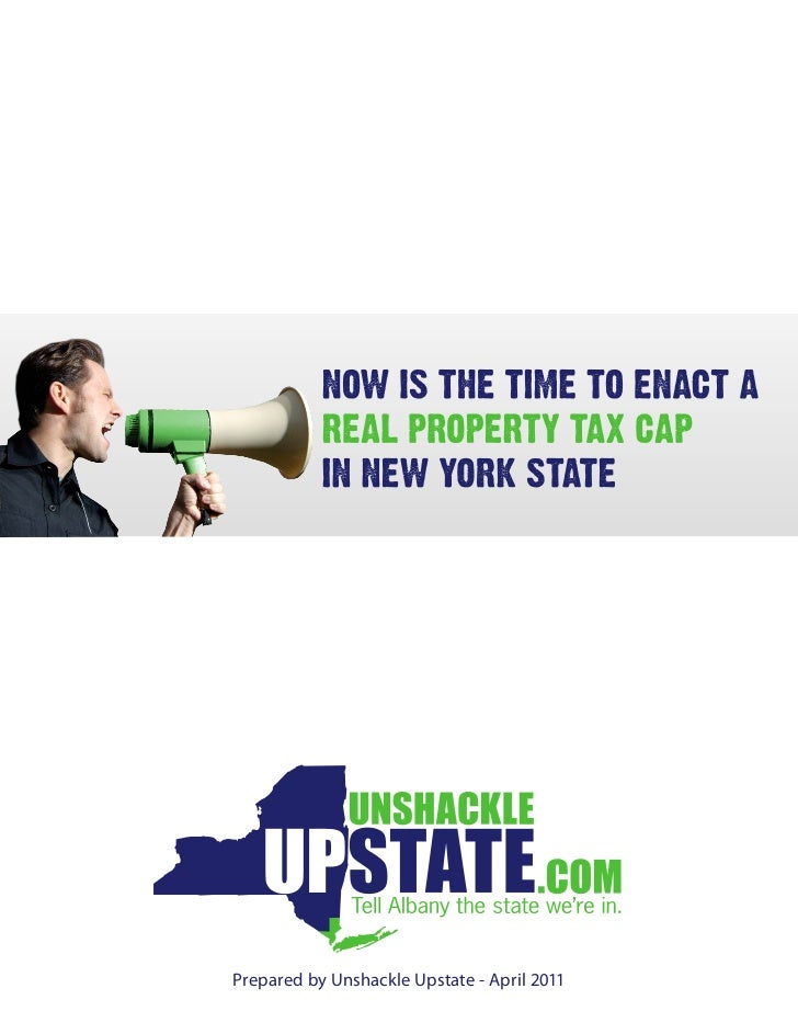 Unshackle Upstate 2011 2-Percent Property Tax Cap White Paper
