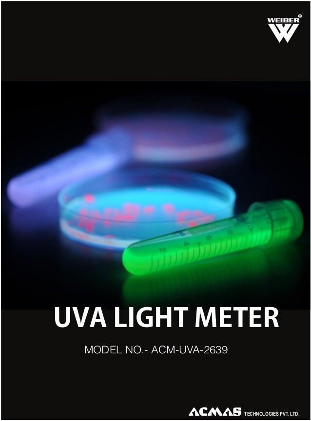 R  UVA LIGHT METER MODEL NO.- ACM-UVA-2639  TECHNOLOGIES PVT. LTD.