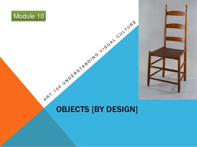 UVC Art 100 Module 10 Objects (by design)