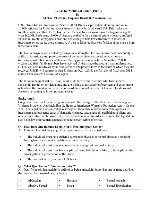 U Visas for Victims of Crime (Part 1) By Michael Phulwani, Esq. and David H. Nachman, Esq. U.S. Citizenship and Immigratio...
