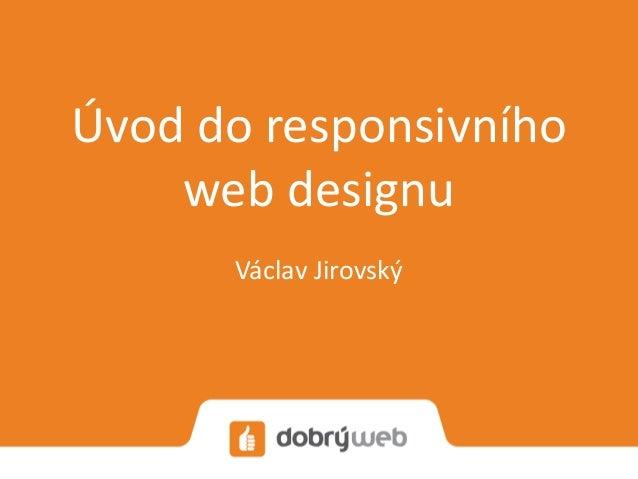 Úvod do responsivního web designu