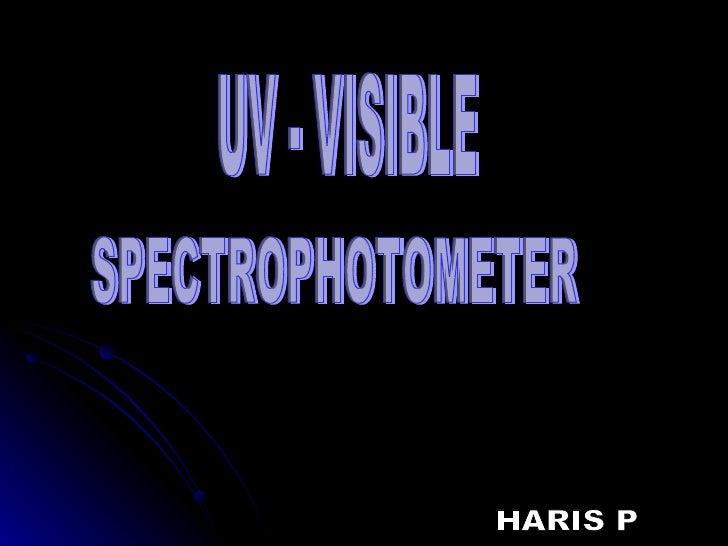 Uv – Visible Spectrophotometer.HARIS