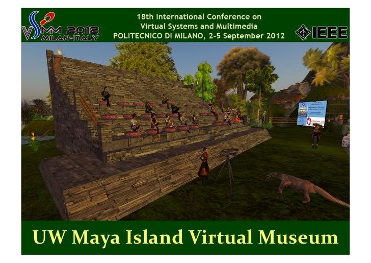 Maya Island Virtual Museum