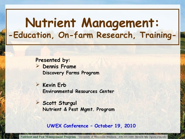 Nutrient Management: Education, On-farm Research, and Training