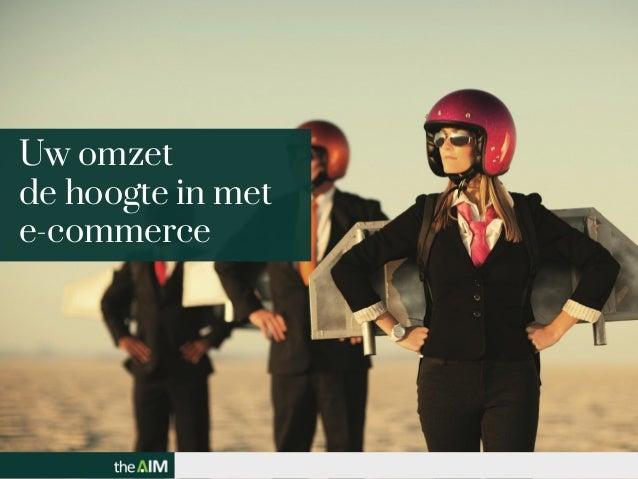 Uw omzet de hoogte in met e-commerce