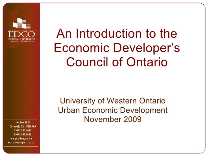 An Introduction to the Economic Developer's Council of Ontario University of Western Ontario Urban Economic Development No...