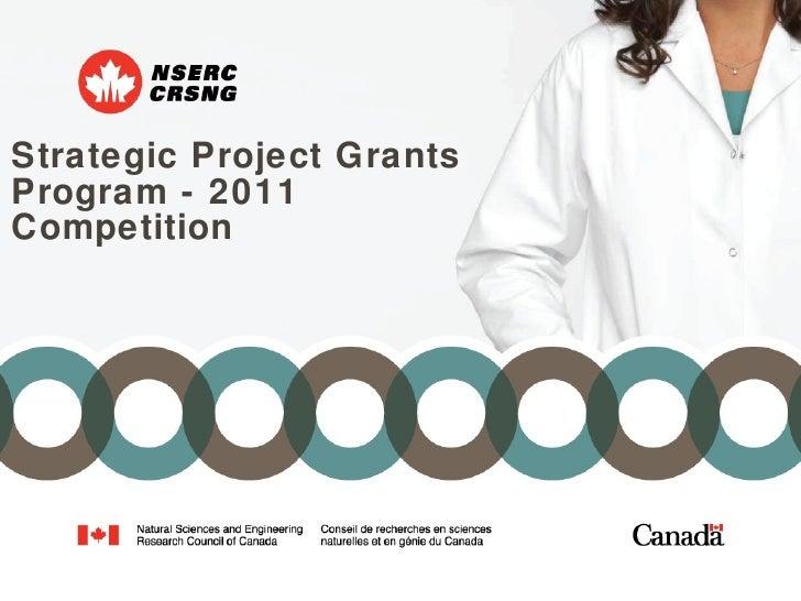 <ul><li>Strategic Project Grants Program - 2011 Competition </li></ul>