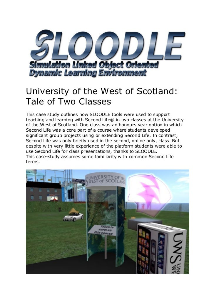 University of the West of Scotland: Tale of Two Classes This case study outlines how SLOODLE tools were used to support te...