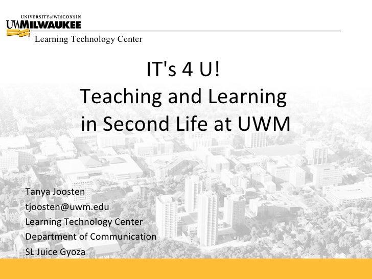 Uww1.12.09University of Wisconsin-Milwaukee It's4U, Second Life