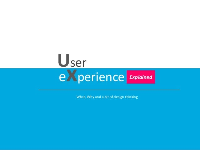 User Experience Explained
