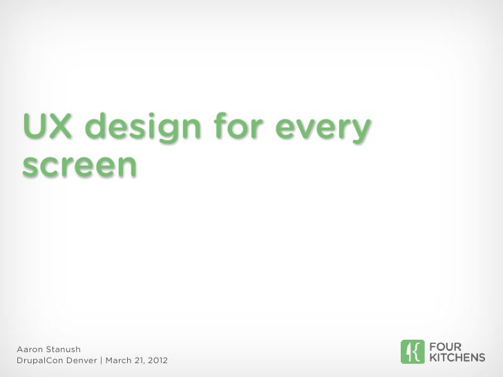 UX design for every screen