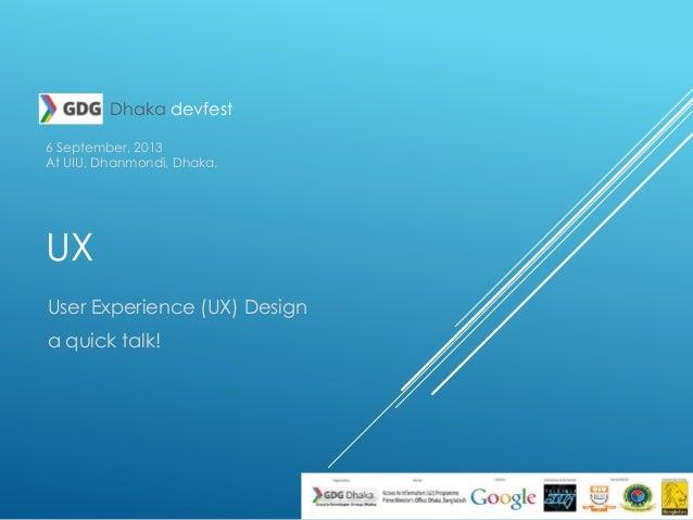 GDG Dhaka - UX quick talk - Masrur Hannan