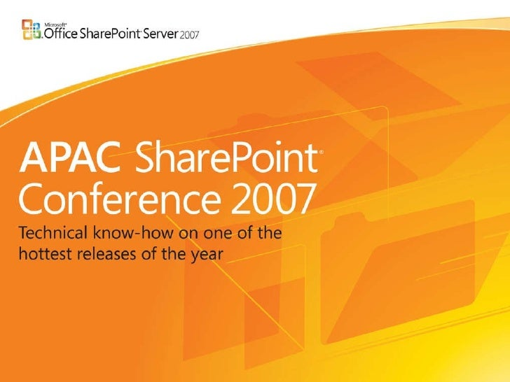 UX01 Customization Tour Of SharePoint - APAC Conference Sydney - 2007