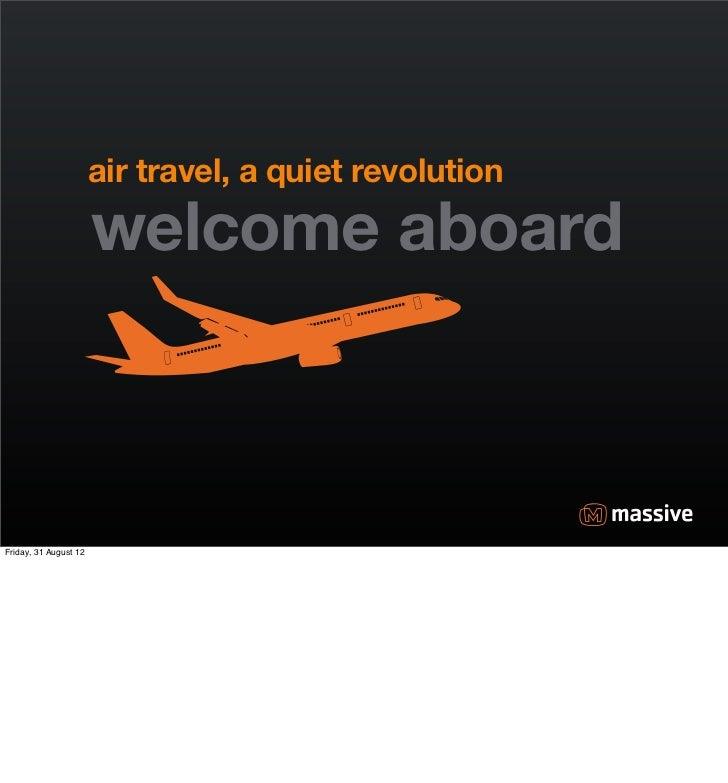 Ux2012 air travel_quiet_revolution_massive