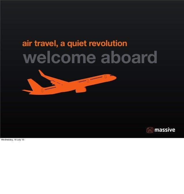 Air travel a quiet revolution - UX Australia 2012