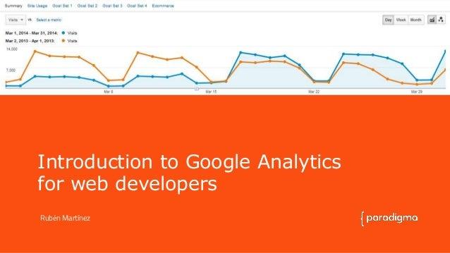 Introduction to Google Analytics  for web developers  Rubén Martínez