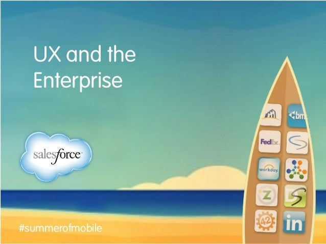 UX and the Enterprise #summerofmobile