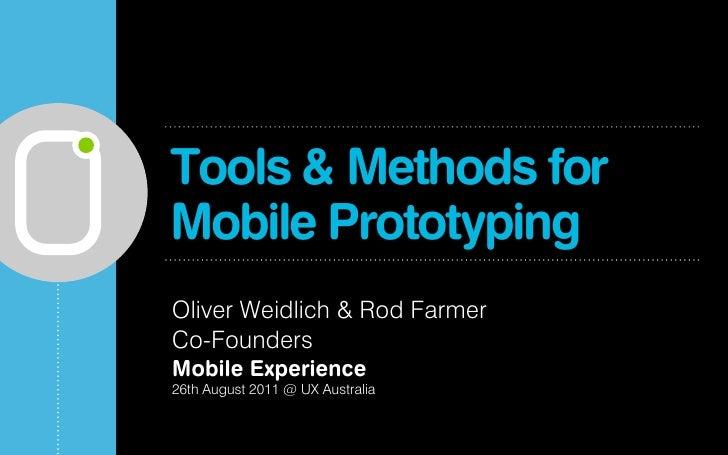 Mobile UX Tools & Methods for UX Australia 2011