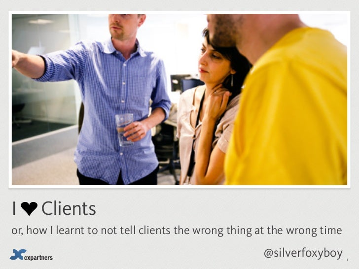 How I learnt to not tell clients the wrong thing...