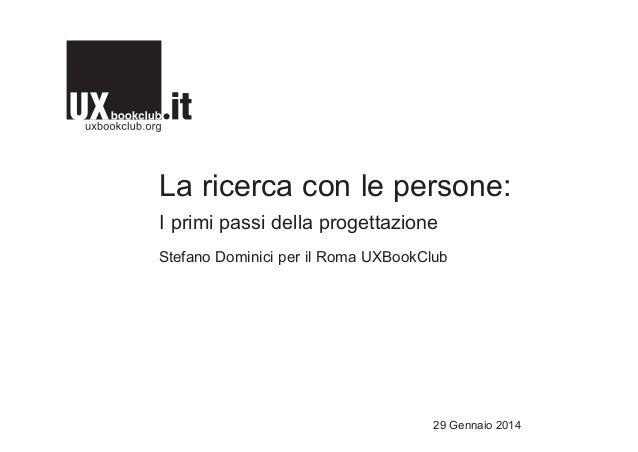 La ricerca con le persone | Slide del workshop per il Roma UXBookClub