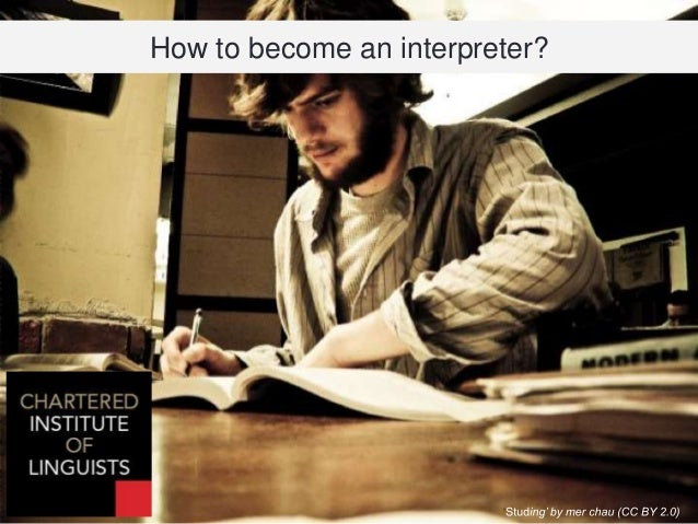 How to become an interpreter...?
