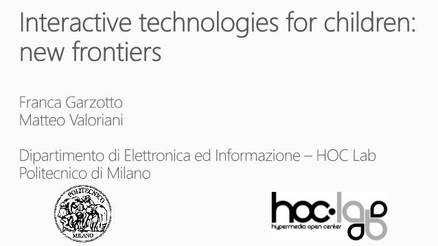 Uxconf2012 - Interactive technologies for children: new frontiers