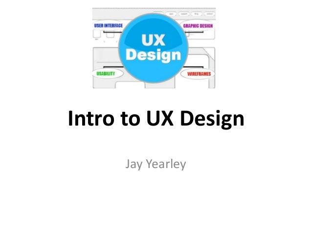 Intro to UX Design