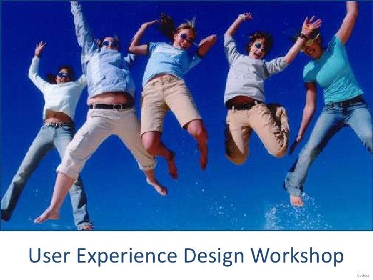 User Experience Design Workshop<br />