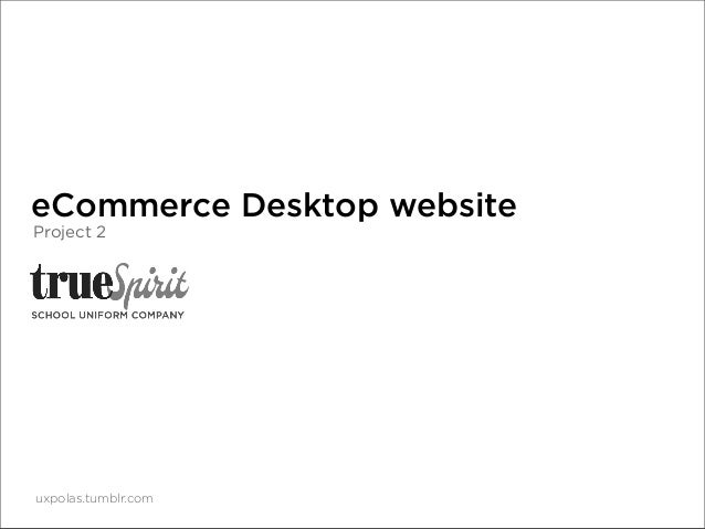 eCommerce Desktop website Project 2  uxpolas.tumblr.com