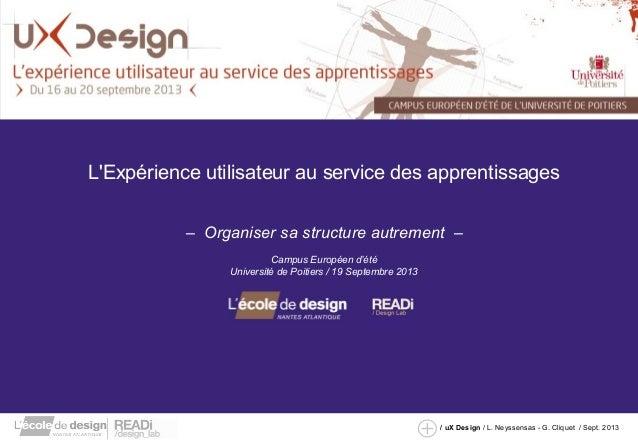 L'Expérience utilisateur au service des apprentissages  – Organiser sa structure autrement –  / uX Design / L. Neyssensas ...