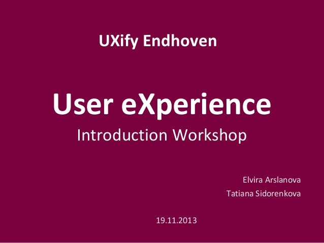 UXify Eindhoven: Introduction workshop about User eXperience