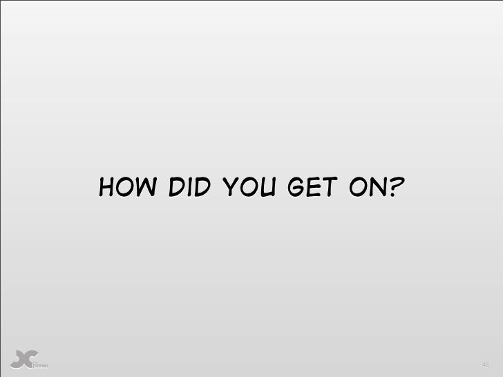 Image result for How did you get on