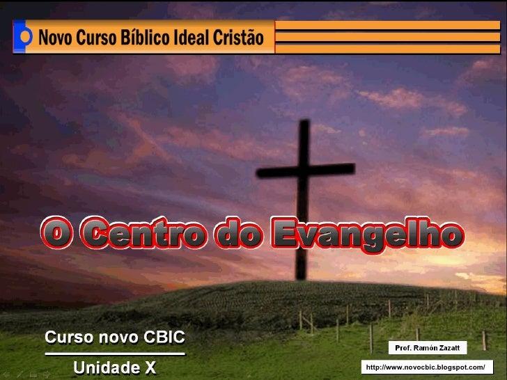 U.X - O Centro Do Evangelho