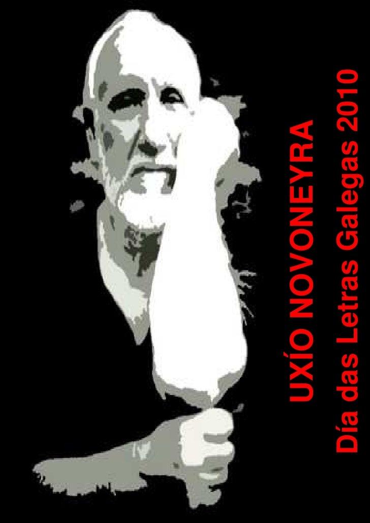 1        UXÍO NOVONEYRA     Día das Letras Galegas 2010