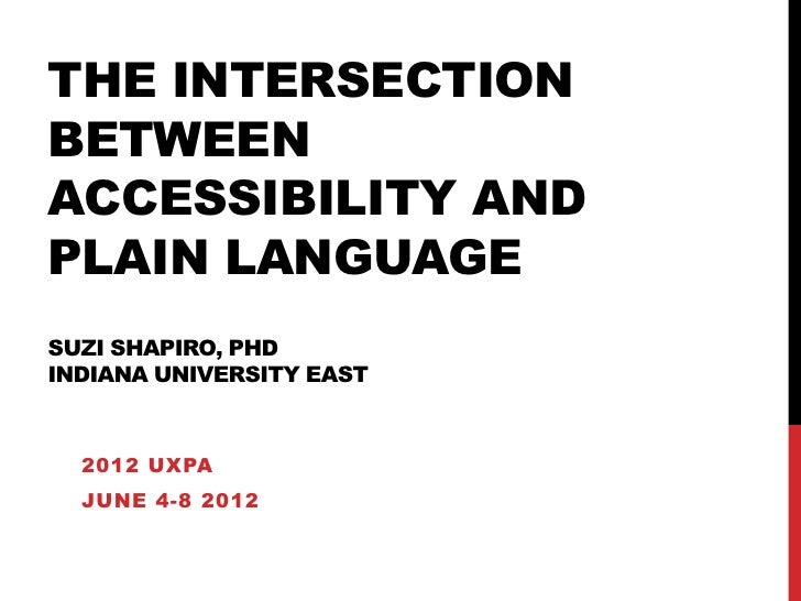 Uxpa 2012 Intersection between Accessibility & Plain Language