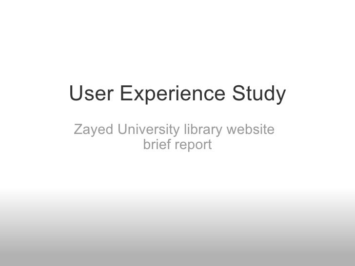 User Experience Study Zayed University library website brief report