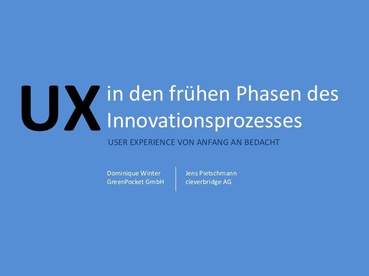 UX in den frühen Phasen des Innovationsprozesses