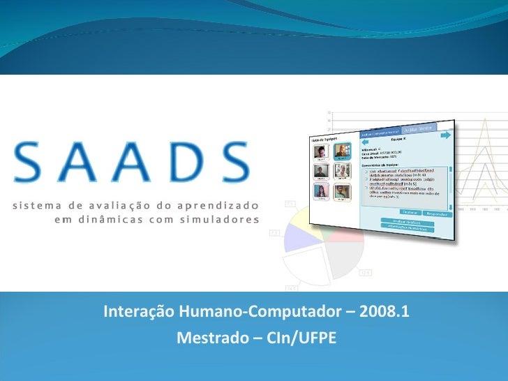 Interação Humano-Computador – 2008.1 Mestrado – CIn/UFPE