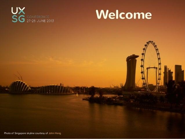 Welcome Photo of Singapore skyline courtesy of John Heng