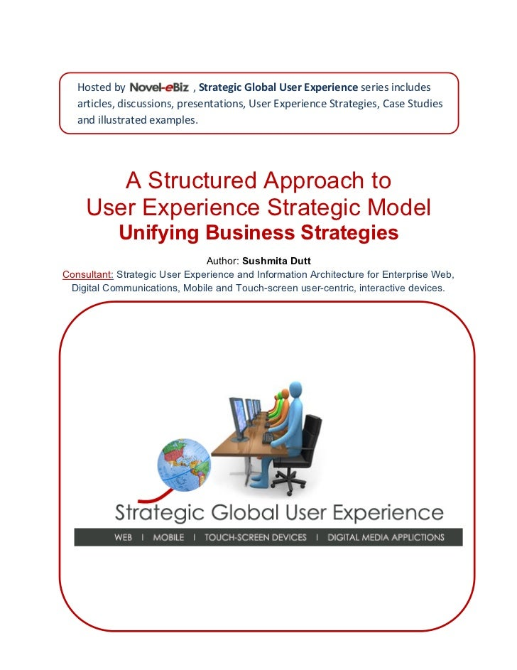Hosted by   Novel‐eBiz   , Strategic Global User Experience series includes                                articles, discu...