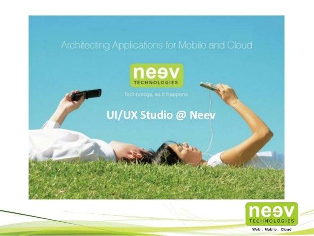 UX Studio @ Neev