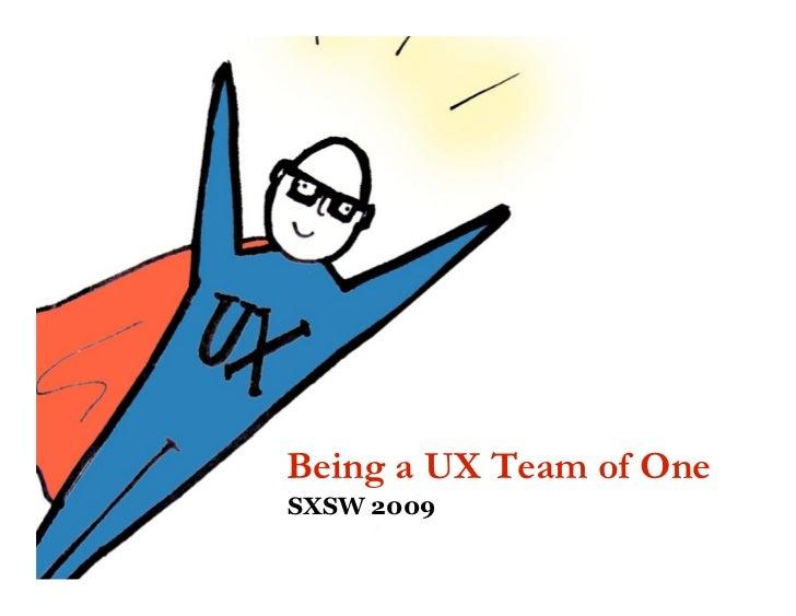 UX Team of One @ SXSW 2009