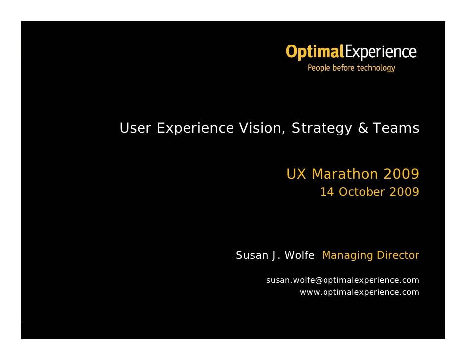 UX Vision, Strategy and Teams by Susan Wolfe, Optimal Experience